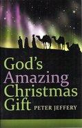 God's Amazing Christmas Gift Booklet