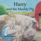 Harry and the Muddy Pig Paperback