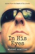 In His Eyes Paperback
