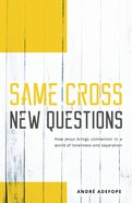 Same Cross New Questions Paperback