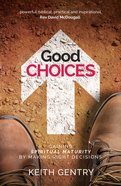Good Choices Paperback