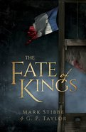 The Fate of Kings Paperback