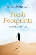 Fresh Footsteps: Searching For a Lost God Paperback