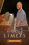 Breaking Limits Paperback