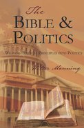 The Bible and Politics Paperback