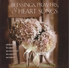 Blessings, Prayers, and Heart Songs Paperback