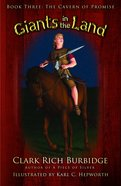 The Cavern of Promise (Ages 7-12) (#03 in Giants In The Lands Series) Hardback