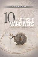 10 Leadership Maneuvers Paperback