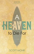 A Heaven to Die For Paperback