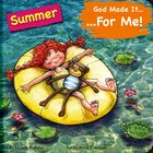 Summer (God Made It For Me Series) Board Book
