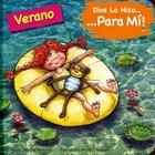 Dios Lo Hizo Para Mi Las Estaciones - El Verano (Summer) (God Made It For Me Series)