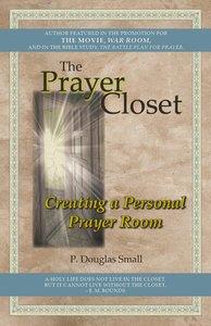 The Prayer Closet: Creating a Personal Prayer Room
