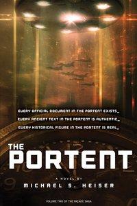 The Portent (#2 in The Facade Saga Series)