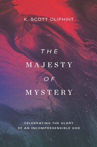 The Majesty of Mystery