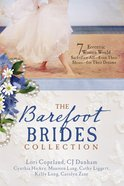 Barefoot Brides Collection, the - 7 Eccentric Women Would Sacrifice Alleven Their Shoesfor Their Dreams (7 In 1 Fiction Series) eBook