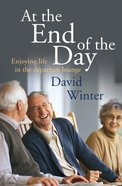 At the End of the Day Paperback