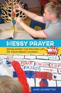 Messy Prayer Paperback