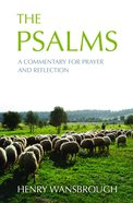 The Psalms: A Commentary For Prayer and Reflection Paperback