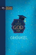 A Little God Time For Graduates: 365 Daily Devotionns Imitation Leather