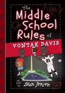 The Middle School Rules of Vontae Davis Hardback