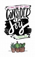 Journal: Consider It Joy - a 6-Month Guided Bullet Journal Hardback