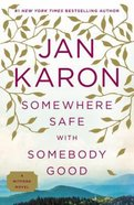 Somewhere Safe With Somebody Good (#10 in Mitford Years Series) Paperback