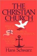 The Christian Church: Biblical Origin, Historical Transformation, and Potential For the Future