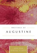 Writings of Augustine (Upper Room Spiritual Classics Series) Paperback