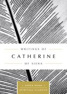 Writings of Catherine of Siena (Upper Room Spiritual Classics Series) Paperback