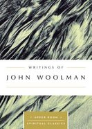 Writings of John Woolman (Upper Room Spiritual Classics Series) Paperback