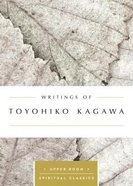 Writings of Toyohiko Kagawa (Upper Room Spiritual Classics Series) Paperback