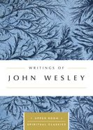 Writings of John Wesley (Upper Room Spiritual Classics Series) Paperback