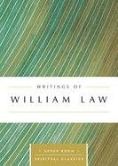 Writings of William Law (Upper Room Spiritual Classics Series) Paperback