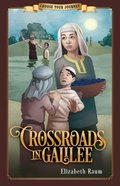Crossroads in Galilee (Choose Your Journey Series) Paperback