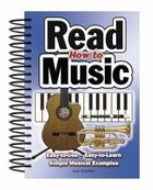 How to Read Music - Easy-To-Use, Easy-To-Learn, Simple Musical Examples (Easy-to-use Series)