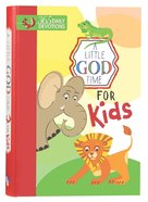 Little God Time For Kids, A: 365 Daily Devotions (365 Daily Devotions Series) Hardback