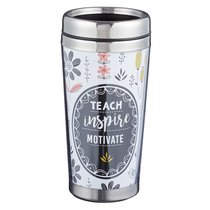 Polymer Mug W/Design Insert: Teach, Inspire, Motivate, With Stainless Steel Lid