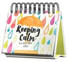 Daybrighteners: Keeping Calm in a Crazy-Busy World (Padded Cover)