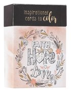 Adult Boxed Colouring Cards: Faith, Hope, Love Box