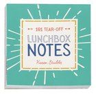 Lunchbox Notes: 101 Tear-Off Sheets Stationery