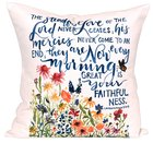 Gracelaced Steadfast Love: Pillow, White/Coloured Floral Garden Under Scripture (Lam 3:22-23) Soft Goods