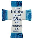Ceramic Cross Wall Plaque: I Can Do All Things Through Christ.... Phil 4:13 Blue/Light Blue/White Patterns