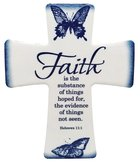 Ceramic Cross Wall Plaque: Faith is the Substance of Things Hoped For.... Blue/White Butterflies Plaque