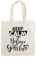 Cloth Bag: Keep Calm and Believe in God's Love, Cream Soft Goods