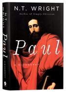 Paul: A Biography Hardback