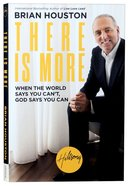 There is More: When the World Says You Can't - God Says You Can Paperback