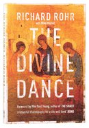 The Divine Dance: The Trinity and Your Transformation Paperback