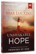 Unshakable Hope: Building Our Lives on the Promises of God (Video Study) DVD