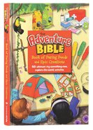 The Adventure Bible Book of Daring Deeds and Epic Creations:60 Ultimate Try-Something-New, Explore-The-World Activities