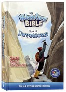 NIV Adventure Bible Book of Devotions: Polar Exploration Edition Hardback